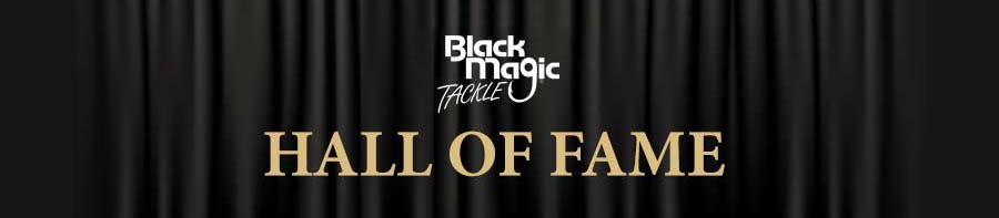 Black Magic Hall of Fame
